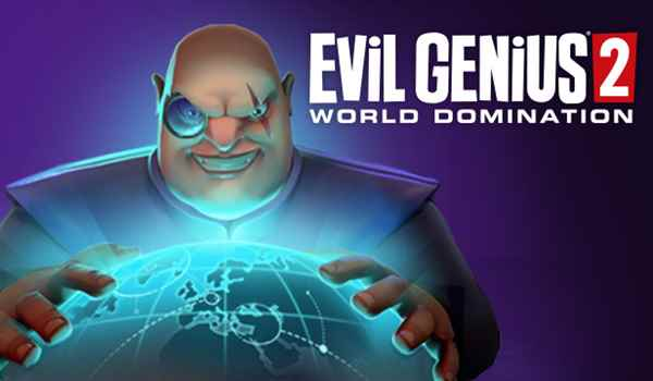 Evil Genius 2 Free Download