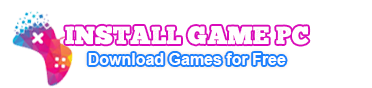Install Game PC - Download Games for Free