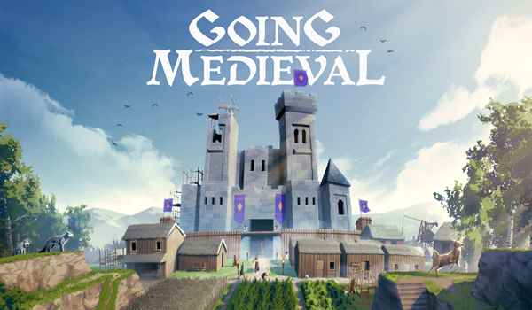 Going Medieval Download